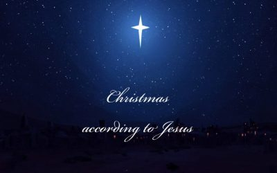 CHRISTMAS ACCORDING TO JESUS…