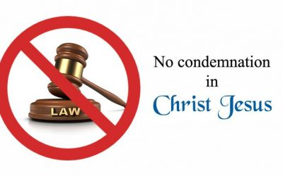 No Condemnation in Christ Jesus