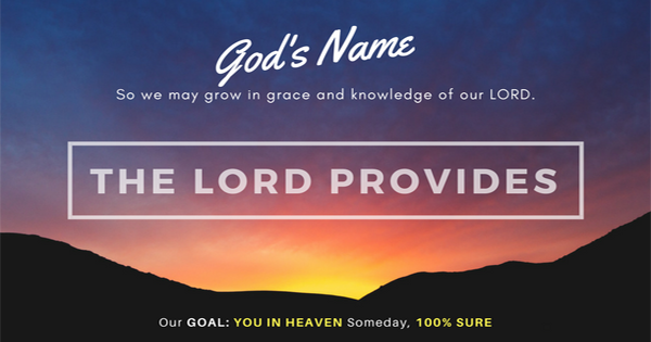 THE LORD WILL PROVIDE (JEHOVAH – JIREH)
