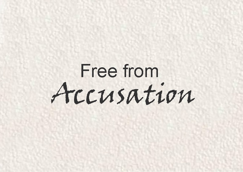 Free from Accusation