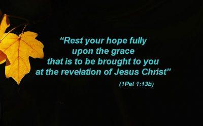 1ST PETER 1:13B