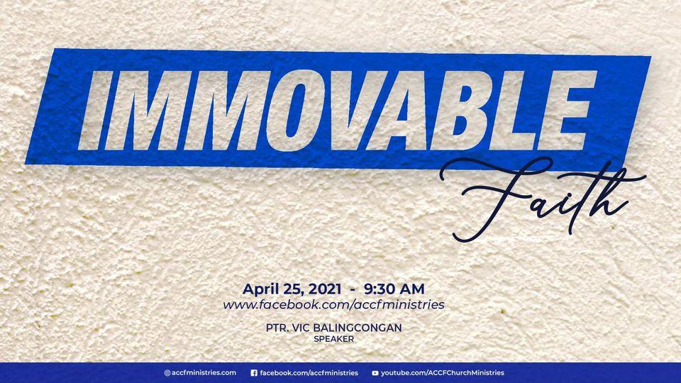 Immovable Faith